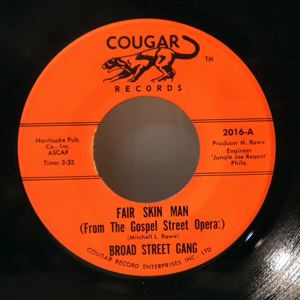 BROAD STREET GANG - Fair Skin Man - 45T (SP 2 titres)