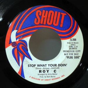 ROY C - Stop what you're doing / gone gone - 7inch (SP)