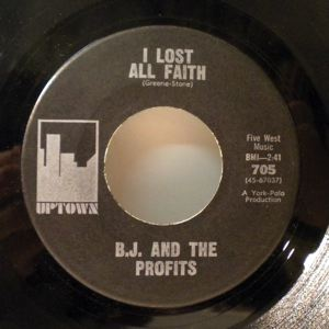 B.J. AND THE PROFITS - I lost all faith / It's gonna rain outside - 7inch (SP)