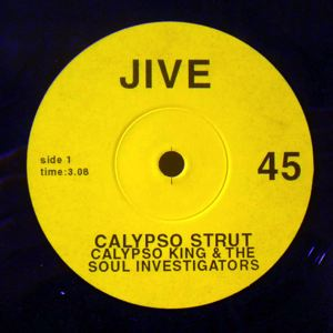 CALYPSO KING AND THE SOUL INVESTIGATORS - Party Food / Calypso Strut - 7inch (SP)