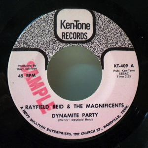 RAYFIELD REID & THE MAGNIFICENTS - Dynamite party / Treat you right - 7inch (SP)