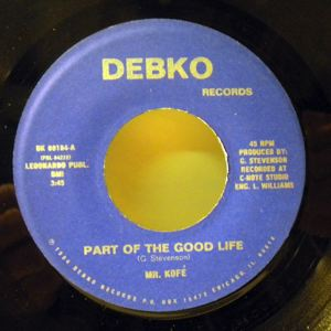 MR. KOFE - Part of the good life - 45T (SP 2 titres)