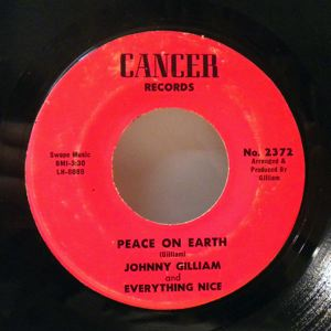 JOHNNY GILLIAM AND EVERYTHING NICE - Tell your friend it's over / Peace on earth - 7inch (SP)