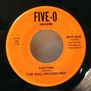 THE SOUL PROCEDURES - Caution - 7inch (SP)