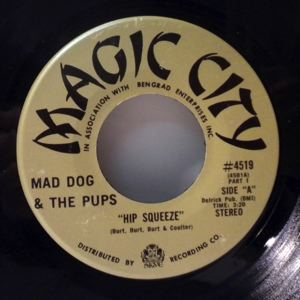 MAD DOG & THE PUPS - Hip squeeze - 7inch (SP)