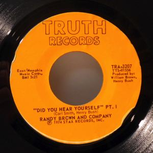 RANDY BROWN AND COMPANY - Did you hear yourself - 45T (SP 2 titres)