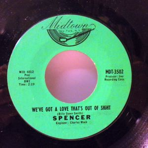 SPENCER - My baby's comin' home / We've got a love that's out of sight - 7inch (SP)