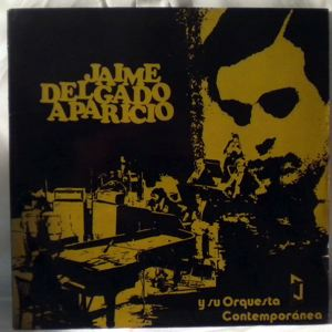 JAIME DELGADO APARICIO - Y Su Orquesta Contemporanea - LP
