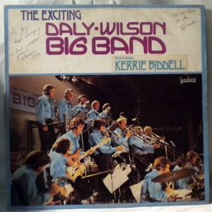DALY WILSON BIG BAND - Featuring Kerrie Biddell - LP