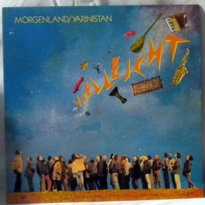MORGENLAND / YARINISTAN - Vielleicht - LP