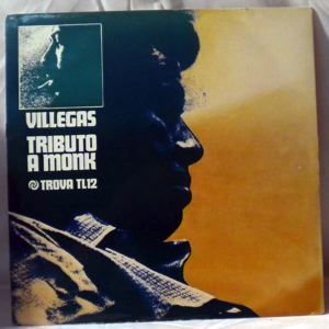 ENRIQUE VILLEGAS TRIO - Tributo A Monk - LP