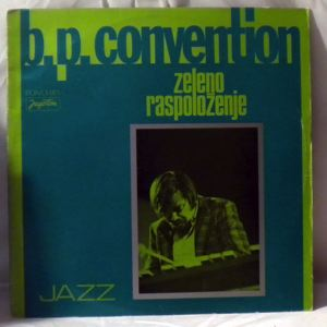 B.P. CONVENTION - Zeleno Raspolozenje - LP