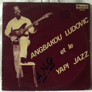 ANGBAKOU LUDOVIC ET LE YAPI JAZZ - Same - LP
