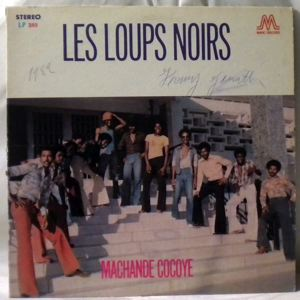 LES LOUPS NOIRS - Machande cocoye - LP