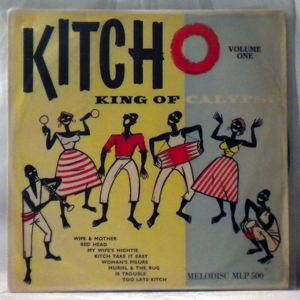 LORD KITCHENER - King of Calypso - 10 inch