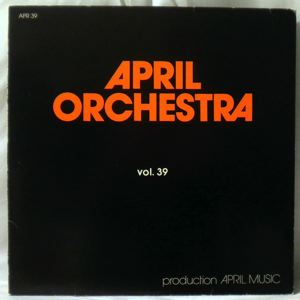 VARIOUS - April Orchestra Vol. 39 - LP