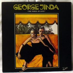 GEORGE JINDA - The Wheel Of Love - LP
