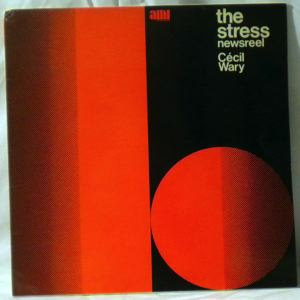 CECIL WARY - The stress - LP