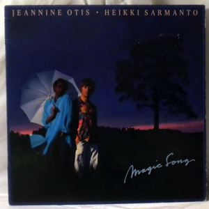 JEANNINE OTIS / HEIKKI SARMANTO - Magic song - LP