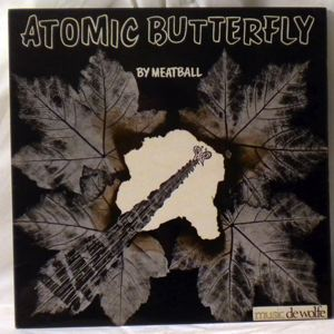 MEATBALL - Atomic butterfly - LP