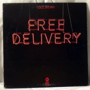 ODELL BROWN - Free Delivery - LP