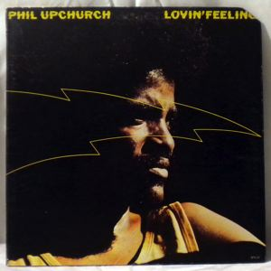 PHIL UPCHURCH - Lovin' Feeling - LP