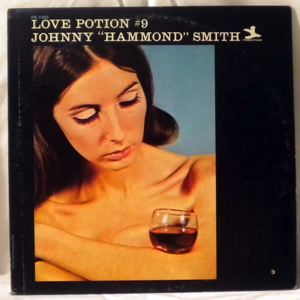 JOHNNY 'HAMMOND' SMITH - Love Potion #9 - LP
