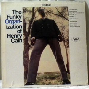 HENRY CAIN - The Funky Organ-ization Of Henry Cain - LP