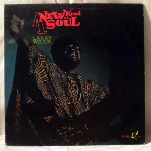 LARRY WILLIS - A New Kind Of Soul - LP