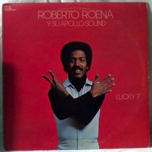 ROBERTO ROENA Y SU APOLLO SOUND - Lucky 7 - LP