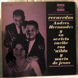 ANDRES HERNANDEZ Y SU SEXTETO CARIBE - Recuerdos - LP