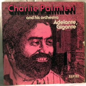 CHARLIE PALMIERI AND HIS ORCHESTRA - Adelante, Gigante - LP