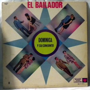 DOMINICA Y SU CONJUNTO - El Bailador - LP