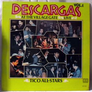 TICO ALL-STARS - Descargas At The Village Gate Live Vol. 1 - LP