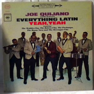 JOE QUIJANO AND HIS ORCHESTRA - Everything Latin Yeah, Yeah - 33T