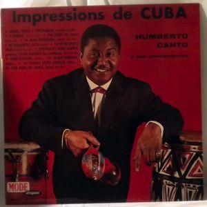 HUMBERTO CANTO Y SUS CHOROMBOLOS - Impressions De Cuba - LP
