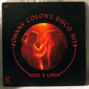 JOHNNY COLON'S DISCO HITS - Soul & Latin - LP