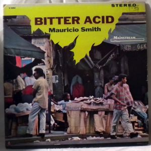 MAURICIO SMITH - Bitter Acid - LP