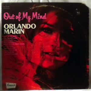 ORLANDO MARIN - Out Of My Mind - LP