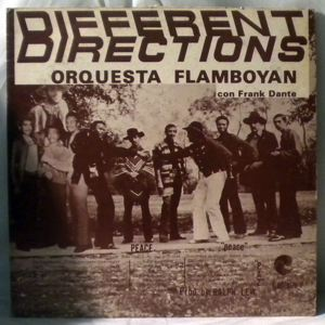 ORQUESTA FLAMBOYAN CON FRANK DANTE - Different Directions - LP