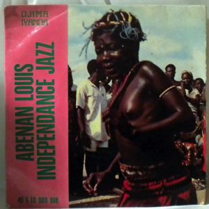INDEPENDANCE JAZZ - Abenan Louis EP - 7inch (SP)