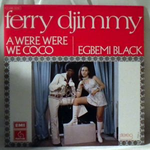 FERRY DJIMMY - Awere were we coco / Egbemi black - 7inch (SP)