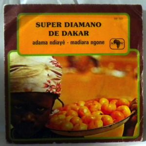 SUPER DIAMONO DE DAKAR - Adama ndiaye / Madiara ngone - 7inch (SP)