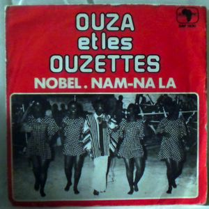 OUZA ET LES OUZETTES - Nobel / Nam-na la - 7inch (SP)