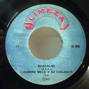 LIZANDRO MEZA Y SU CONJUNTO - Shacalao - 7inch (SP)
