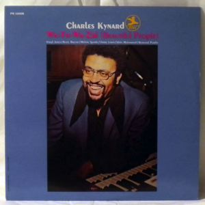 CHARLES KYNARD - Wa-Tu-Wa-Zui (Beautiful People) - LP