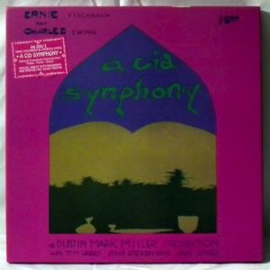 ERNIE FISCHBACH AND CHARLES EWING - A Cid Symphony - LP x 3