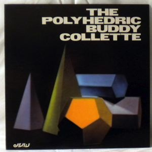 BUDDY COLETTE - The Polyhedric - LP