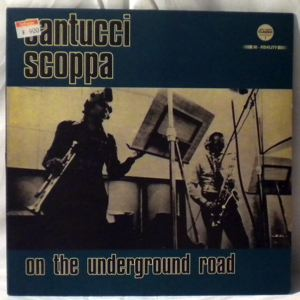 SANTUCCI SCOPPA - On The Underground Road - LP