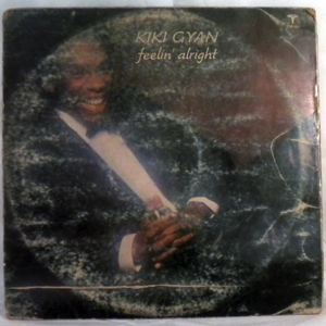 KIKI GYAN - Feelin' alright - LP
